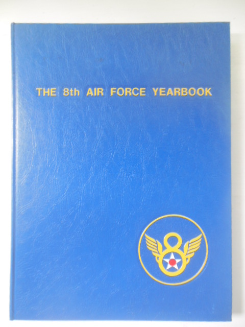 Image for The 8th Air Force Yearbook 1980