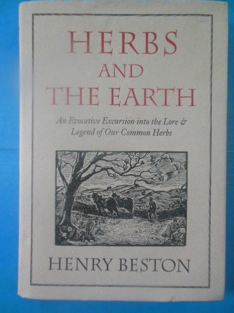 Image for Herbs and the Earth: An Evocative Excursion Into the Lore and Legend of Our Common Herbs
