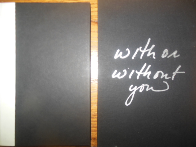 Image for With You Or Without You (1st Ed. SIGNED)