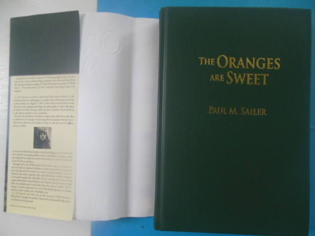 Image for The Oranges are Sweet (SIGNE) 1st Edition)