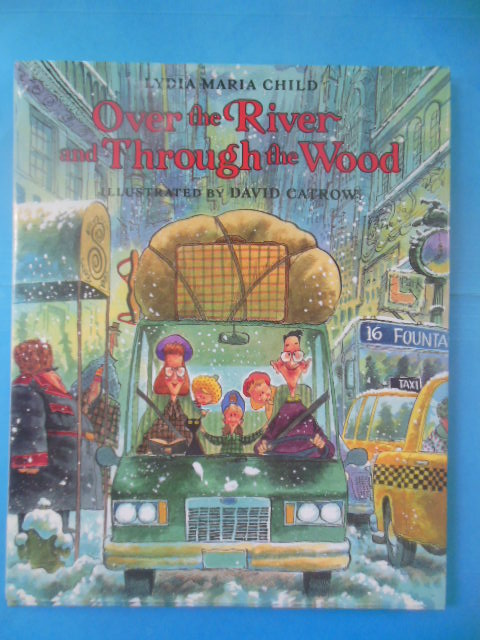 Image for Over the River and Through the Wood (1st Ed. SIGNED)