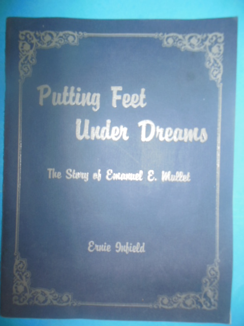 Image for Putting Feet Under Dreams: The Story of Emanual E. Mullet (1985, SIGNED)