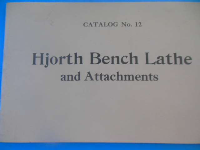 Image for Hjorth Bench Lathe and Attachments Catalog No. 12