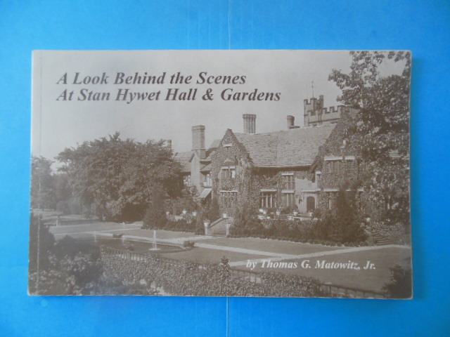 Image for A Look Behind the Scenes at Stan Hywet Hall and Gardens (SIGNED)