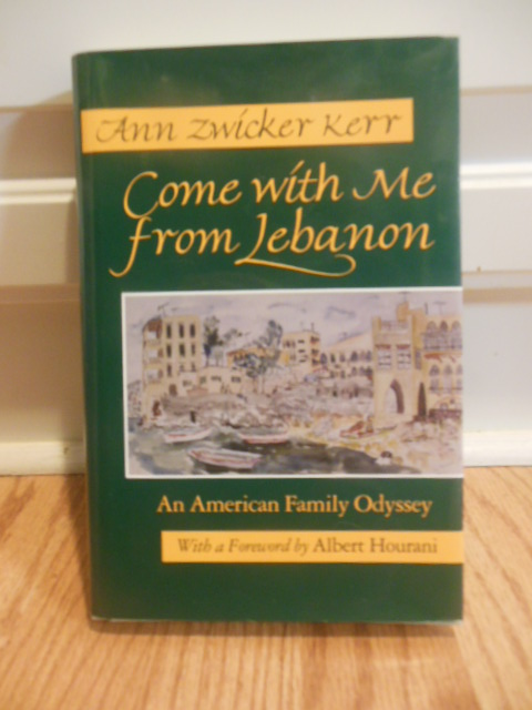 Image for Come with Me from Lebanon: An American Family Odyssey (Contemporary Issues in the Middle East (Hardcover))