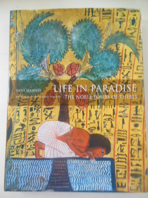Image for Life In Paradise: The Noble Tombs of Thebes