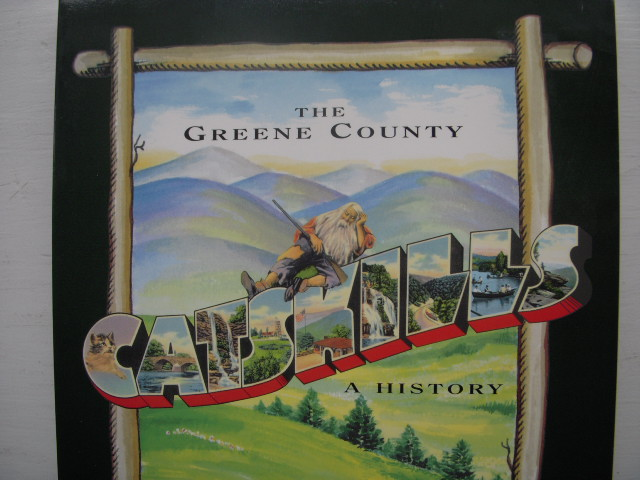 Image for The Greene County Catskills: A History