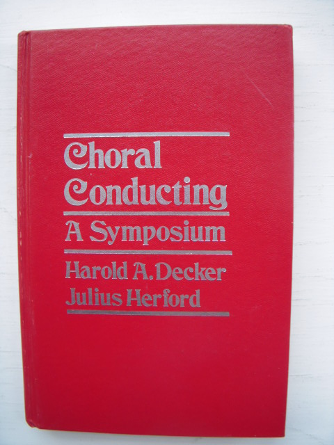 Image for Choral Conducting : A Symposium