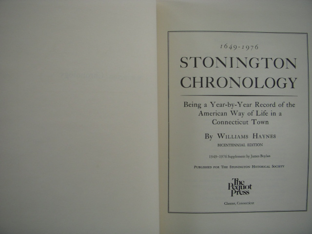 Image for The Stonington Chronology 1649-1976; Being a Year-by-Year  Record of the American Way of Life in a Connecticut Town
