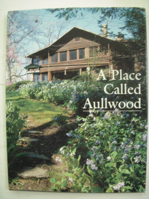 Image for A Place Called Aullwood (SIGNED By Author & Marie S. Aull)