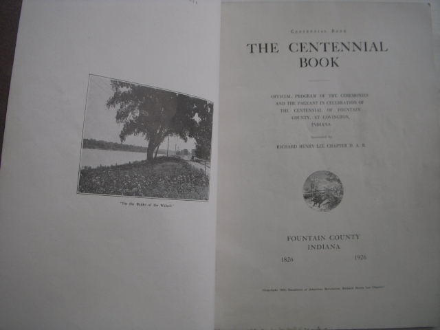 Image for The Centennial Book; Official Program of the Ceremonies and Pageant in Celebration of the Centennial of Fountain County at Covington, Indiana