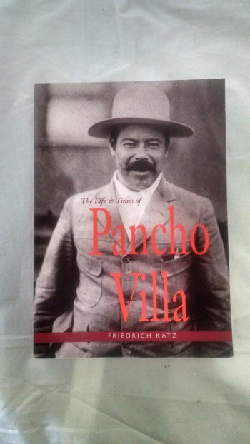 Image for THE LIFE AND TIMES OF PANCHO VILLA