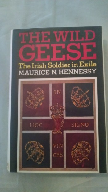 Image for THE WILD GEESE  THE IRISH SOLDIER IN EXILE