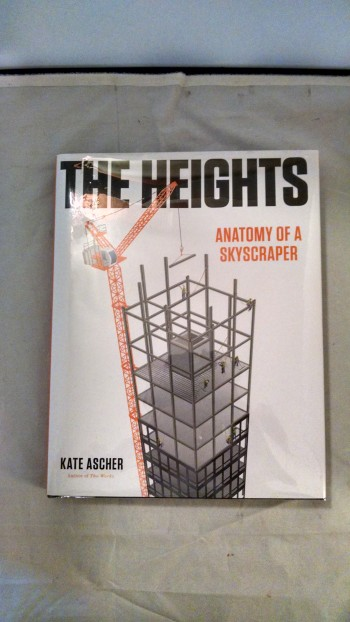 Image for THE HEIGHTS ANATOMY OF A SKYSCRAPER