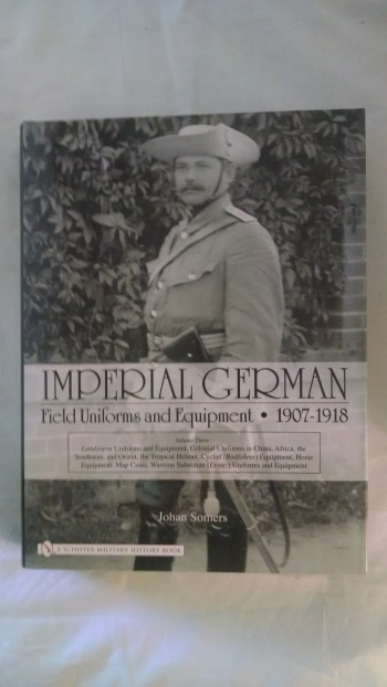 Image for IMPERIAL GERMAN FIELD UNIFORMS AND EQUIPMENT