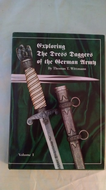 Image for EXPLORING THE DRESS DAGERS OF THE GERMAN ARMY