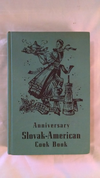 Image for THE ANNIVERSARY SLOVAK-AMERICAN  COOK VOOK