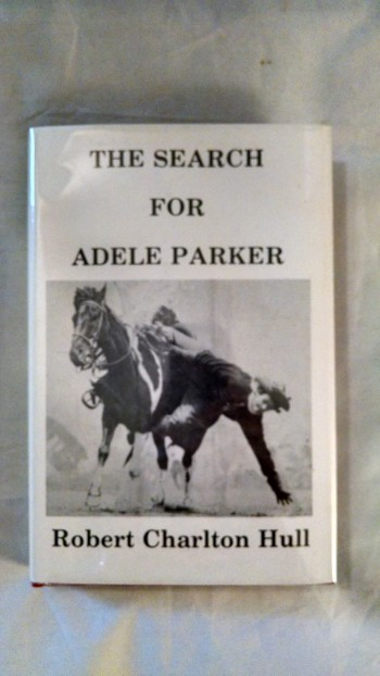 Image for THE SEARCH FOR ADELE PARKER
