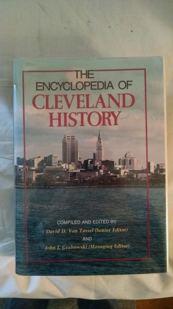 Image for THE ENCYCLOPEDIA  OF CLEVELAND HISTORY