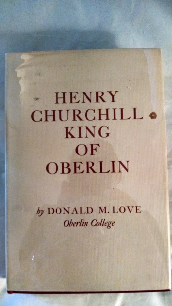 Image for HENRY CHURCHILL KING OF OBERLIN