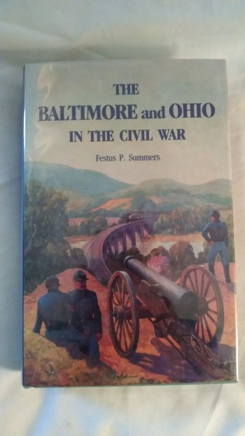 Image for THE BALTIMORE AND OHIO IN THE CIVIL WAR