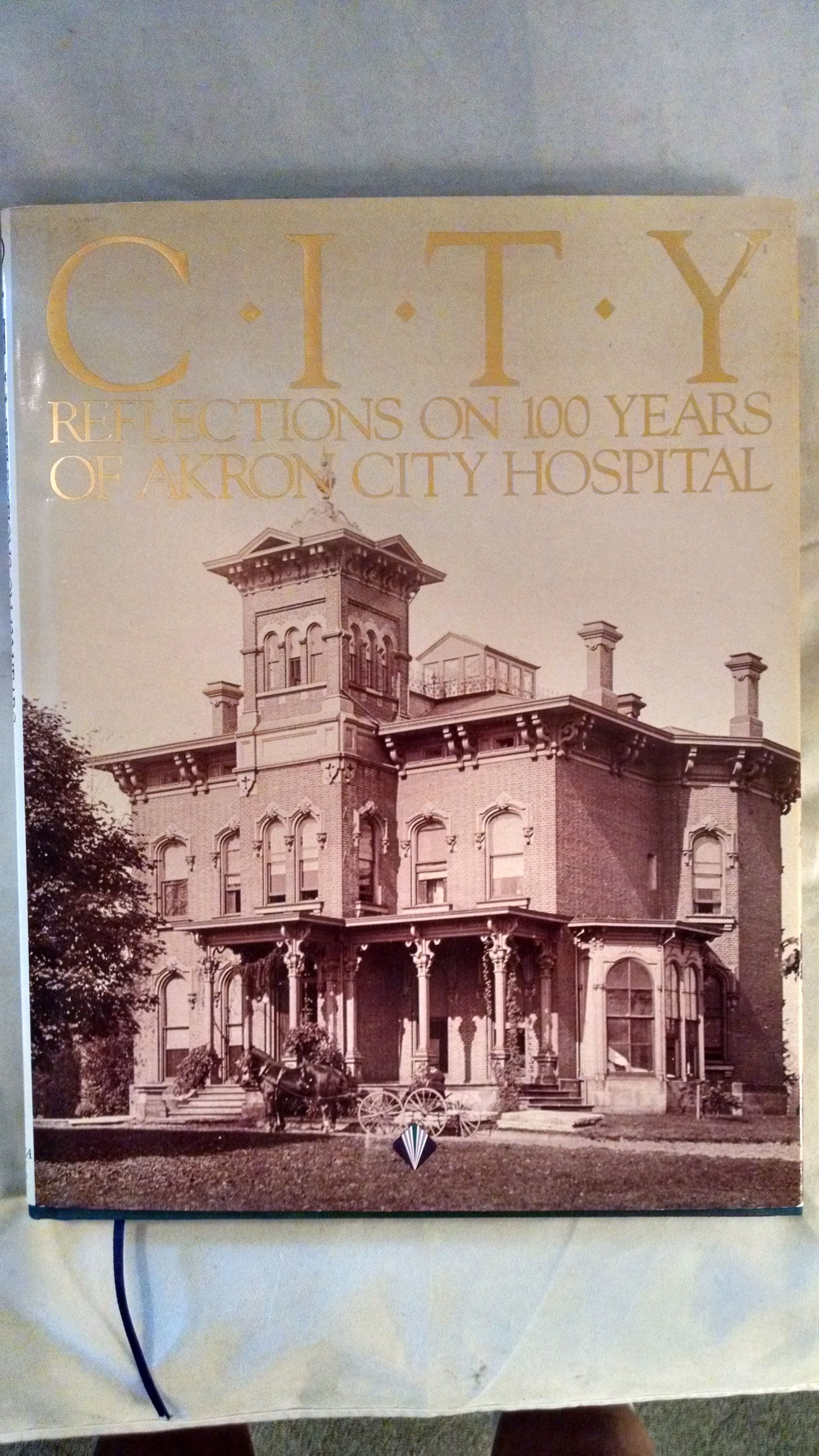 Image for CITY  REFLECTIONS ON 100 YEARS OF AKRON CITY HOSPITAL