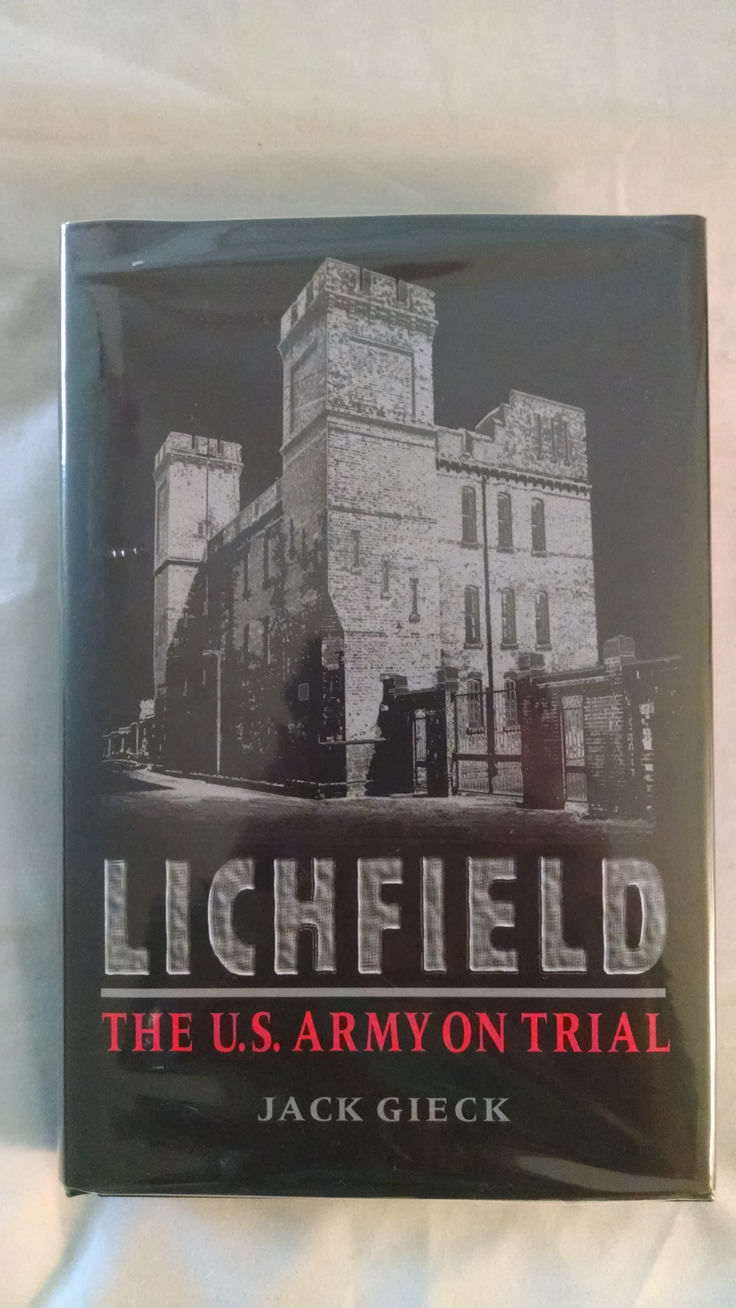 Image for LICHFIELD  THE U.S. ARMY ON TRIAL