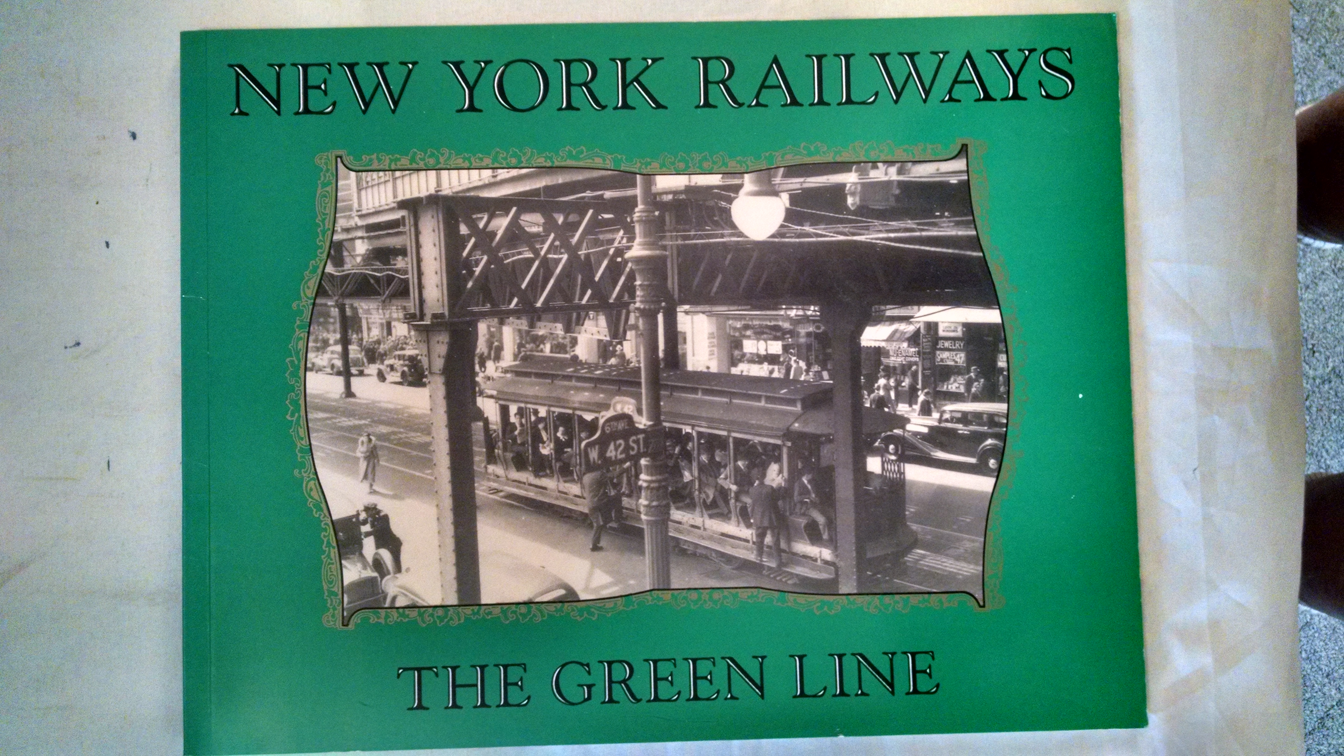 Image for NEW YORK RAILWAYS  THE GREEN LINE