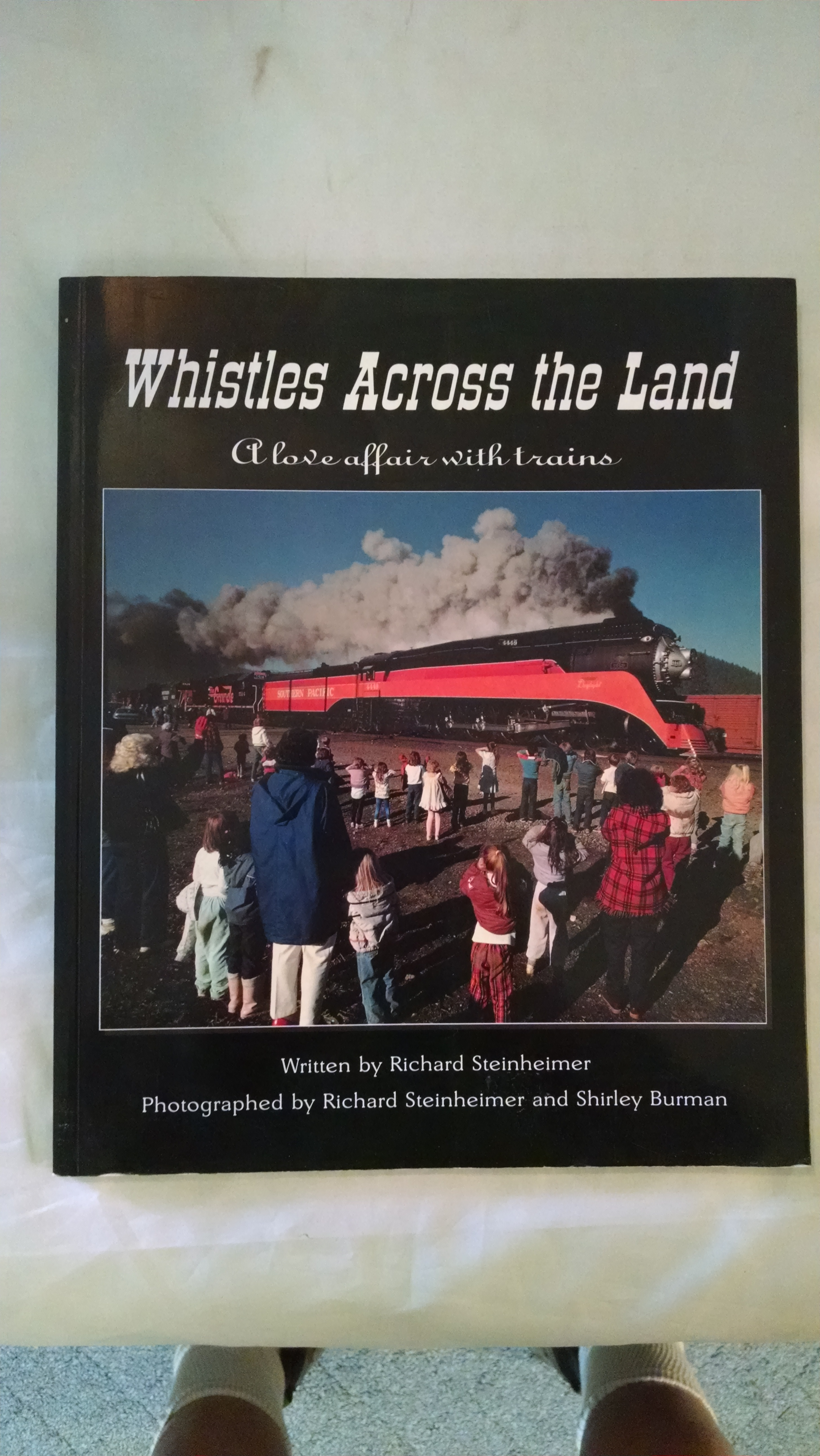Image for WHISTLES ACROSS THE LAND  A LOVE AFFAIR WITH TRAINS