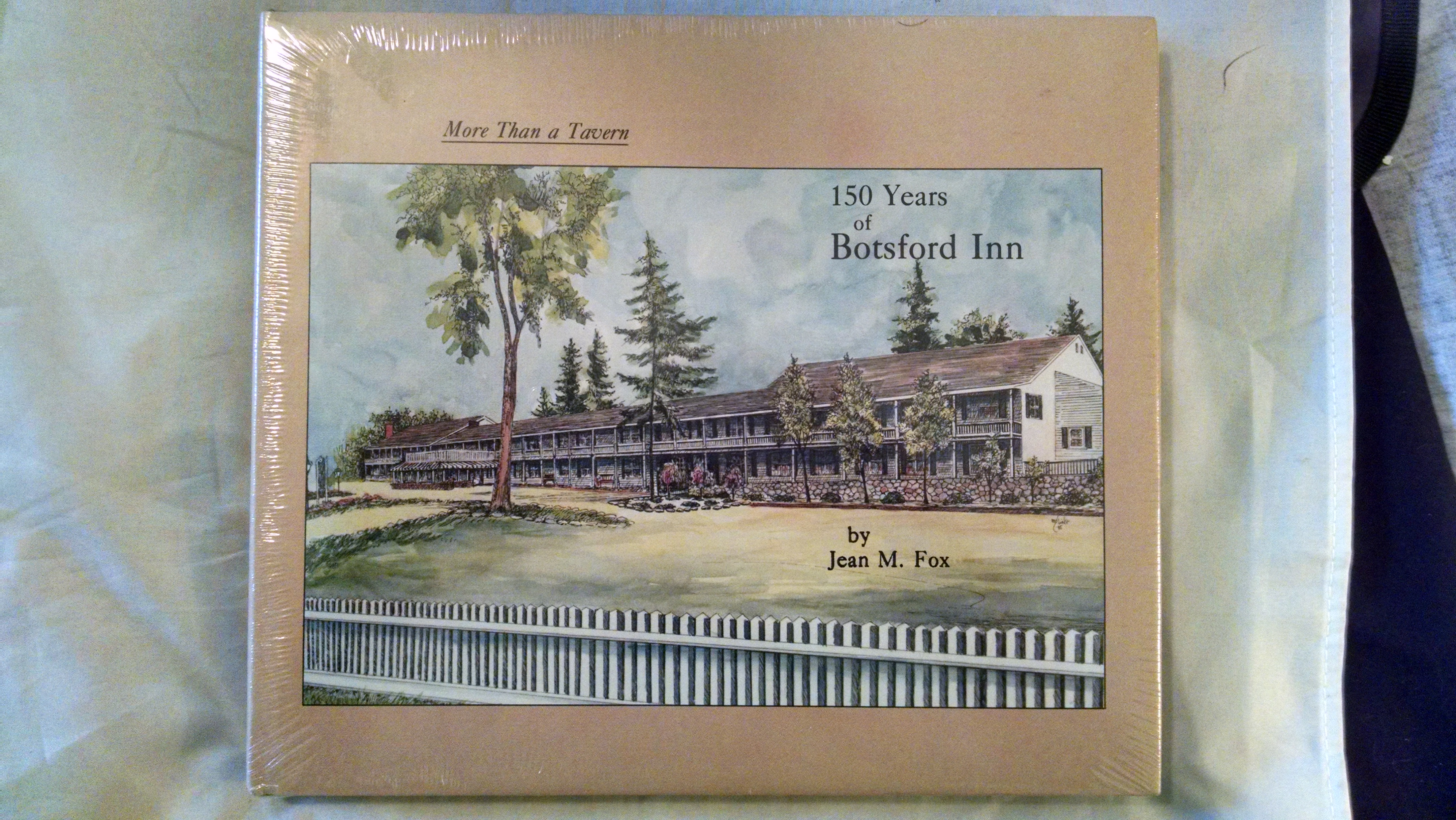 Image for MORE THAN A TAVERN  150 YEARS OF BOTSFORD INN