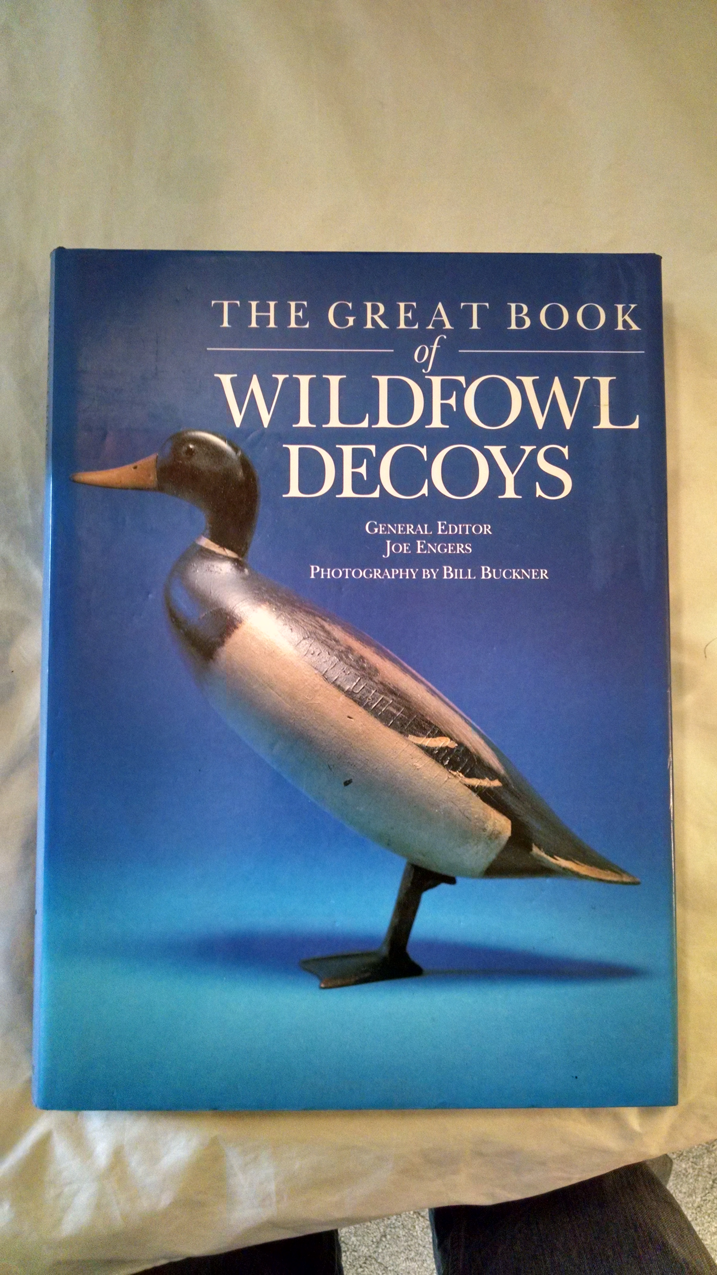 Image for THE GREAT BOOK OF WATERFOWL DECOYS