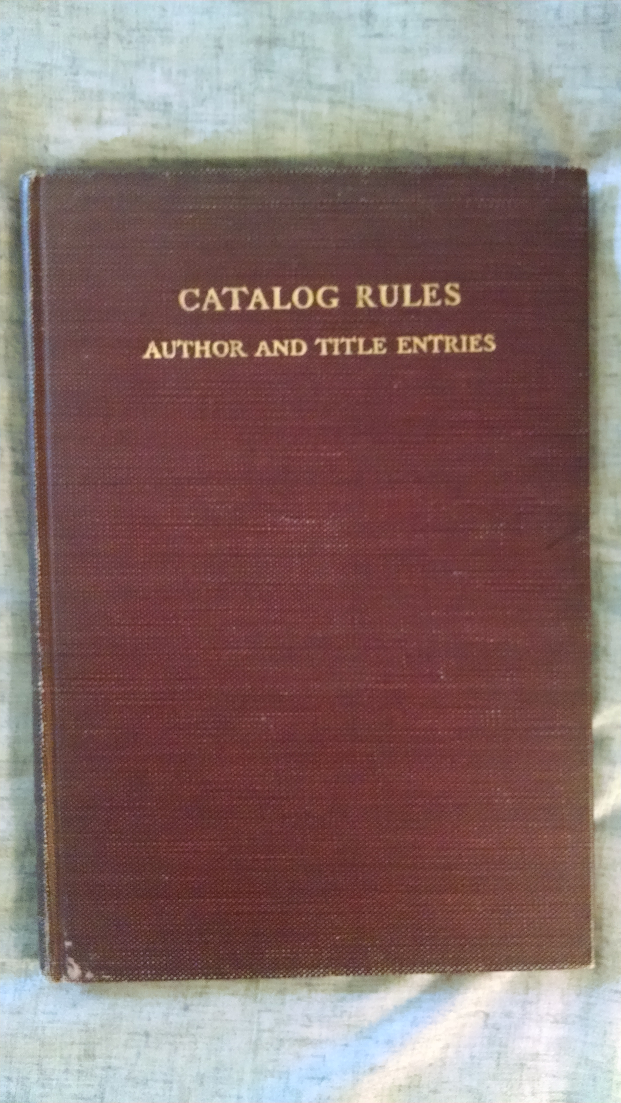 Image for CATALOG RULES  AUTHOR AND TITLE ENTRIES