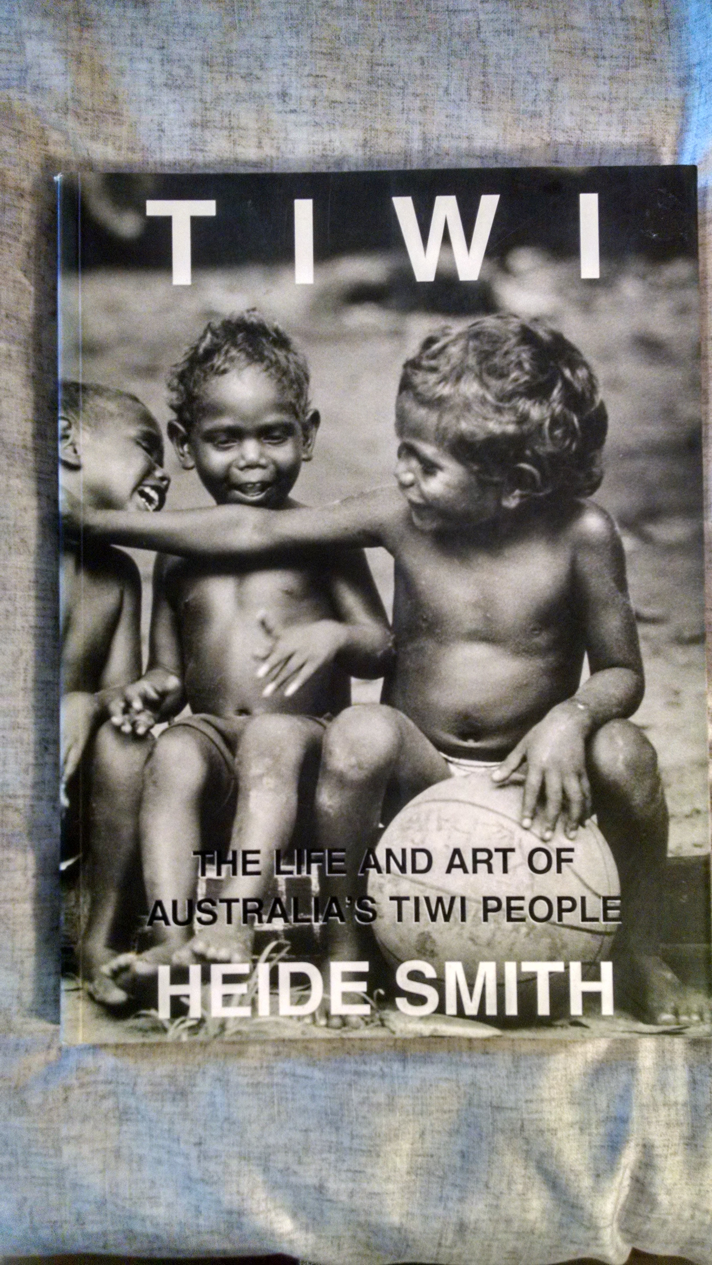 Image for TIWI  THE LIFE AND ART OF THE AUSTRALIA'S TIWI PEOPLE