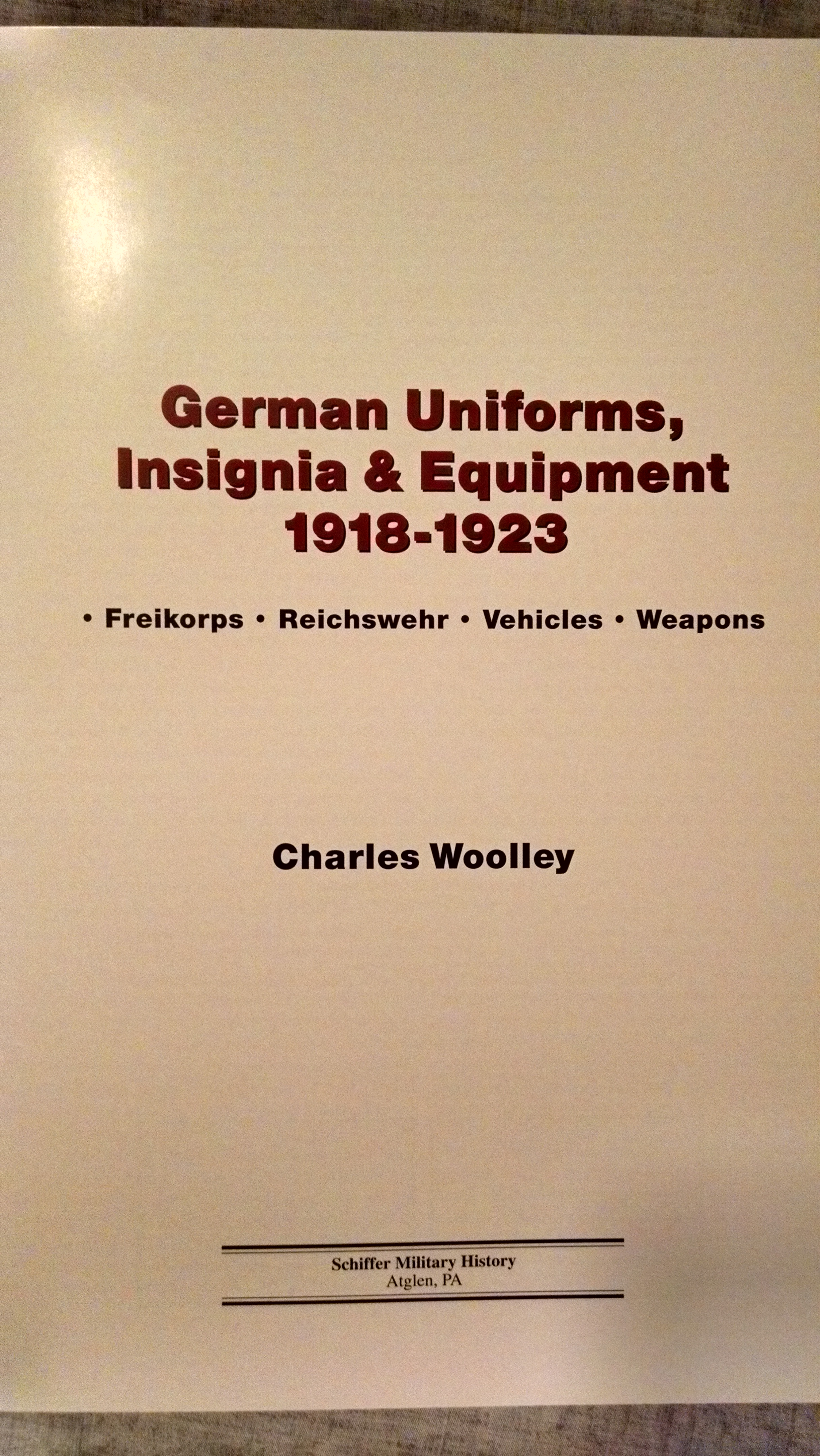 Image for GERMAN UNIFORMS , INSIGNIA & EQUIPMENT 1918 -1923