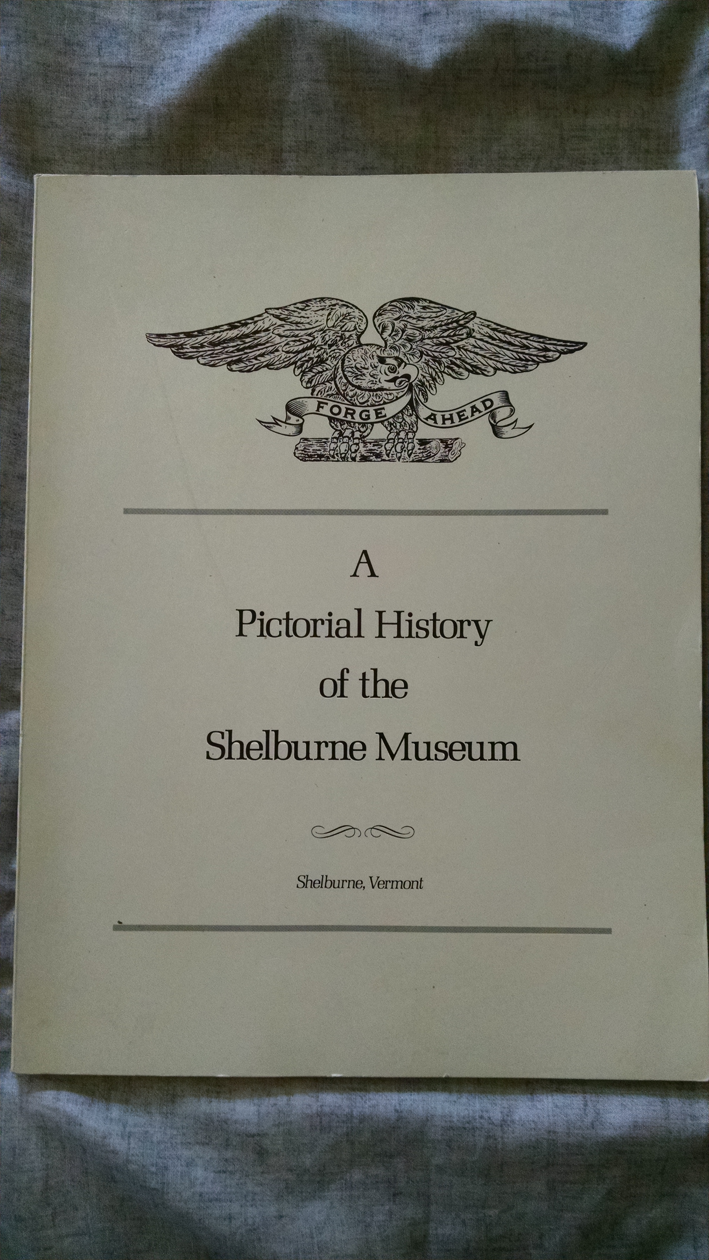 Image for A PICTORIAL HISTORY OF THE SHELBURNE MUSEUM
