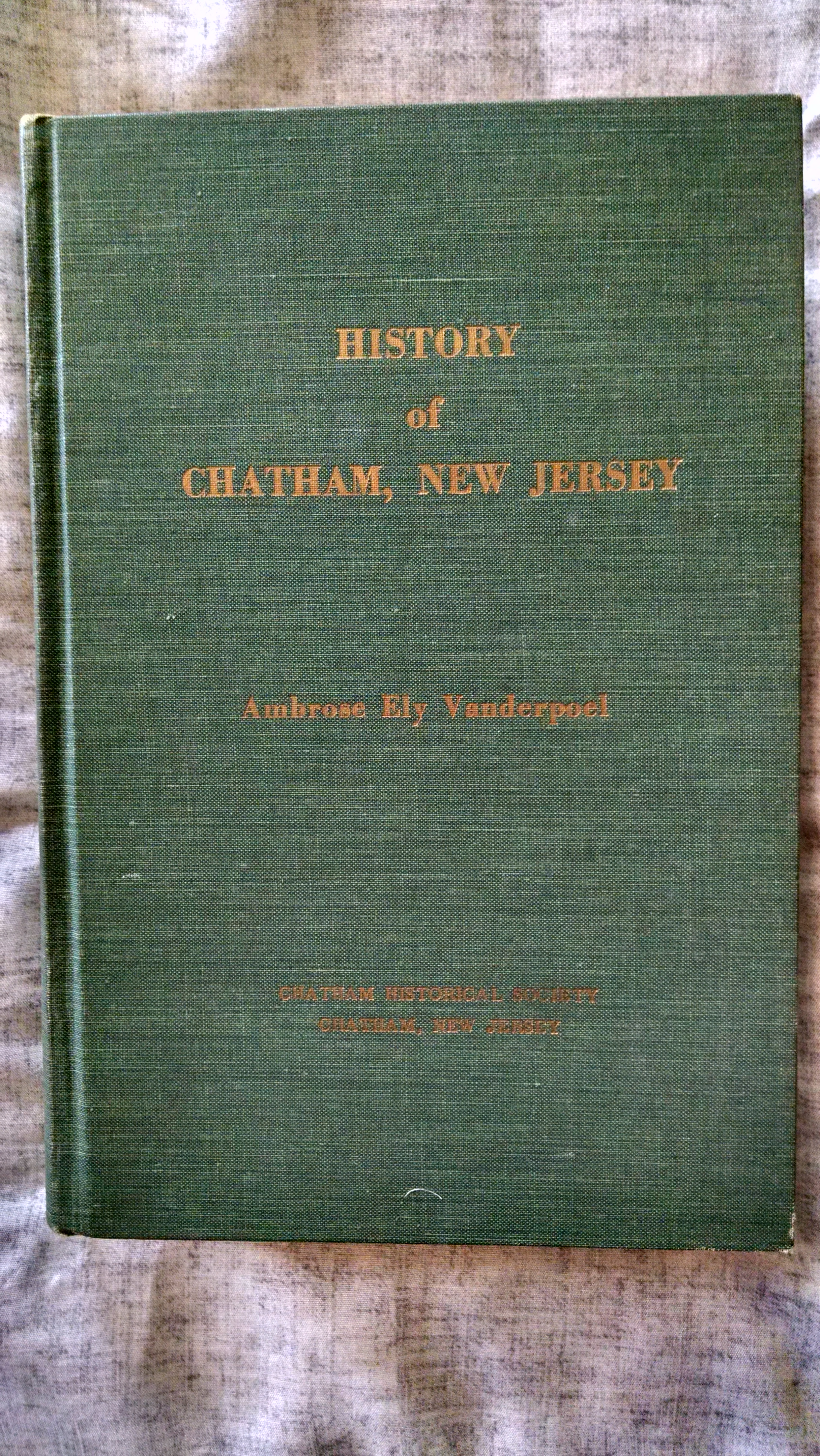 Image for HISTORY OF CHATHAM NEW JERSEY