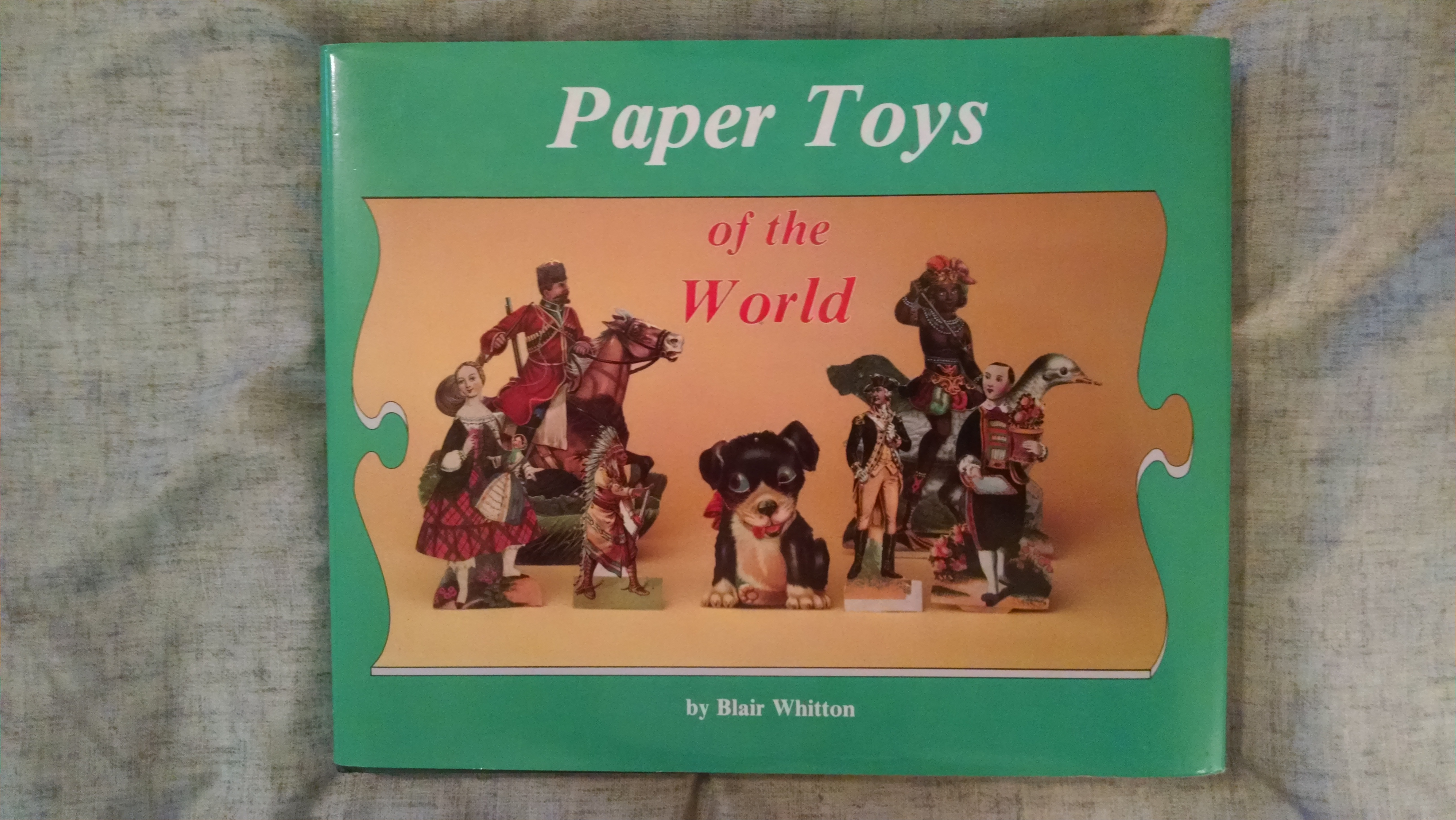 Image for PAPER TOYS OF MTHE WORLD