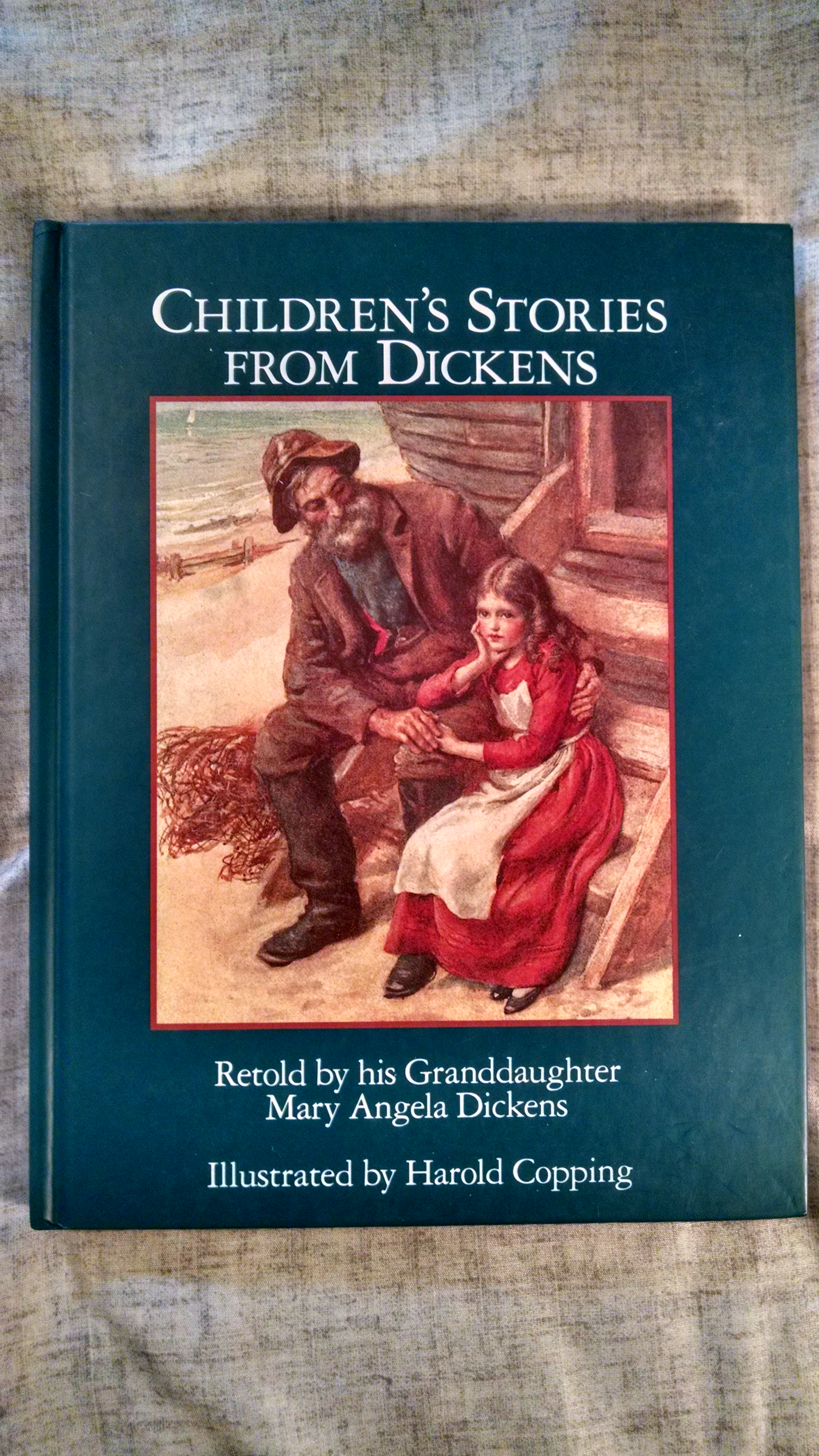 Image for CHILDREN STORIES FROM DICKENS  RETOLD BY HIS GRANDDAUGHTER  MARY ANGELA DICKENS
