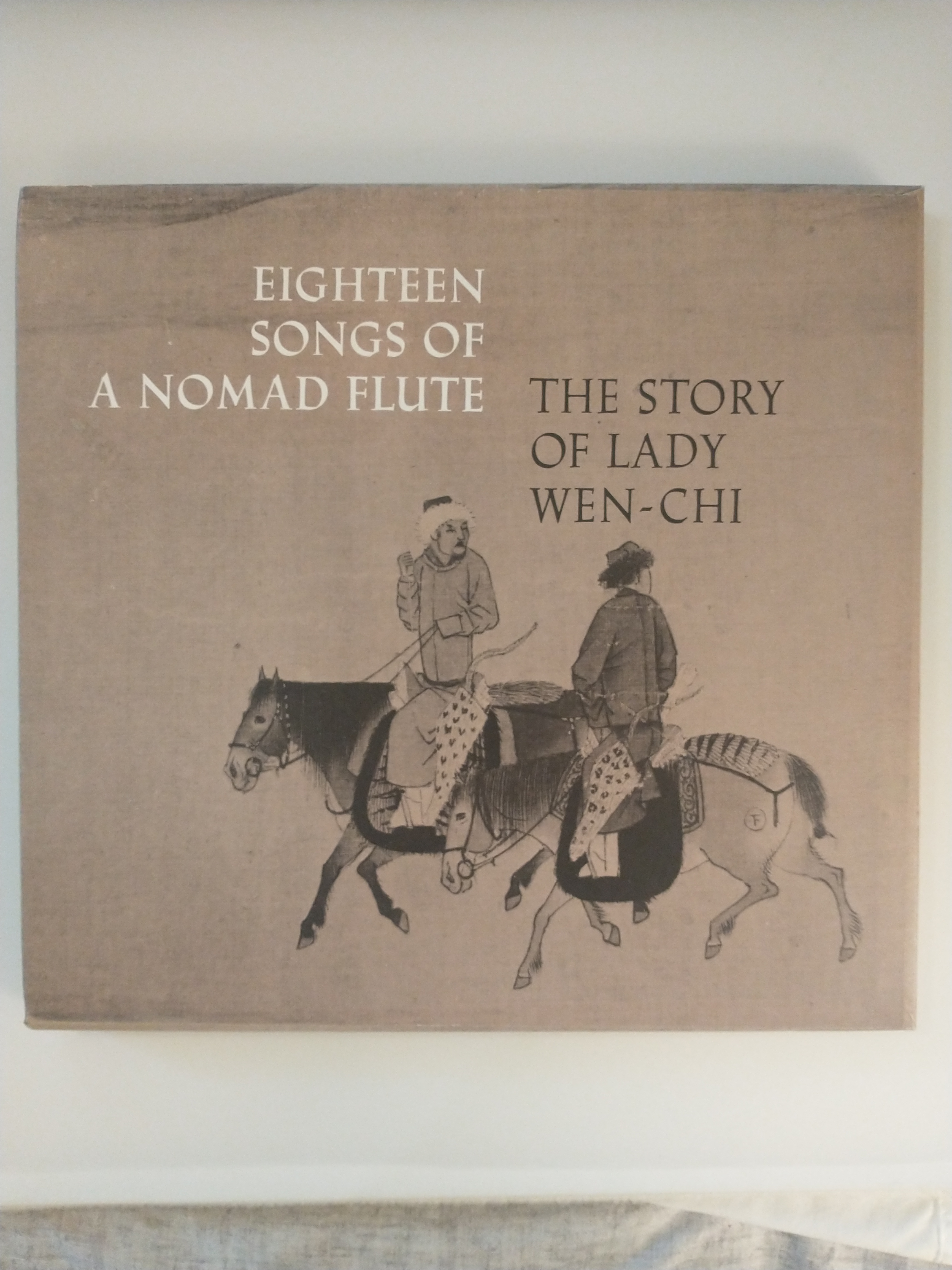 Image for EIGHTEEN SONGS OF A NOMAD FLUTE   THE STORY OF LADY WEN - CHI