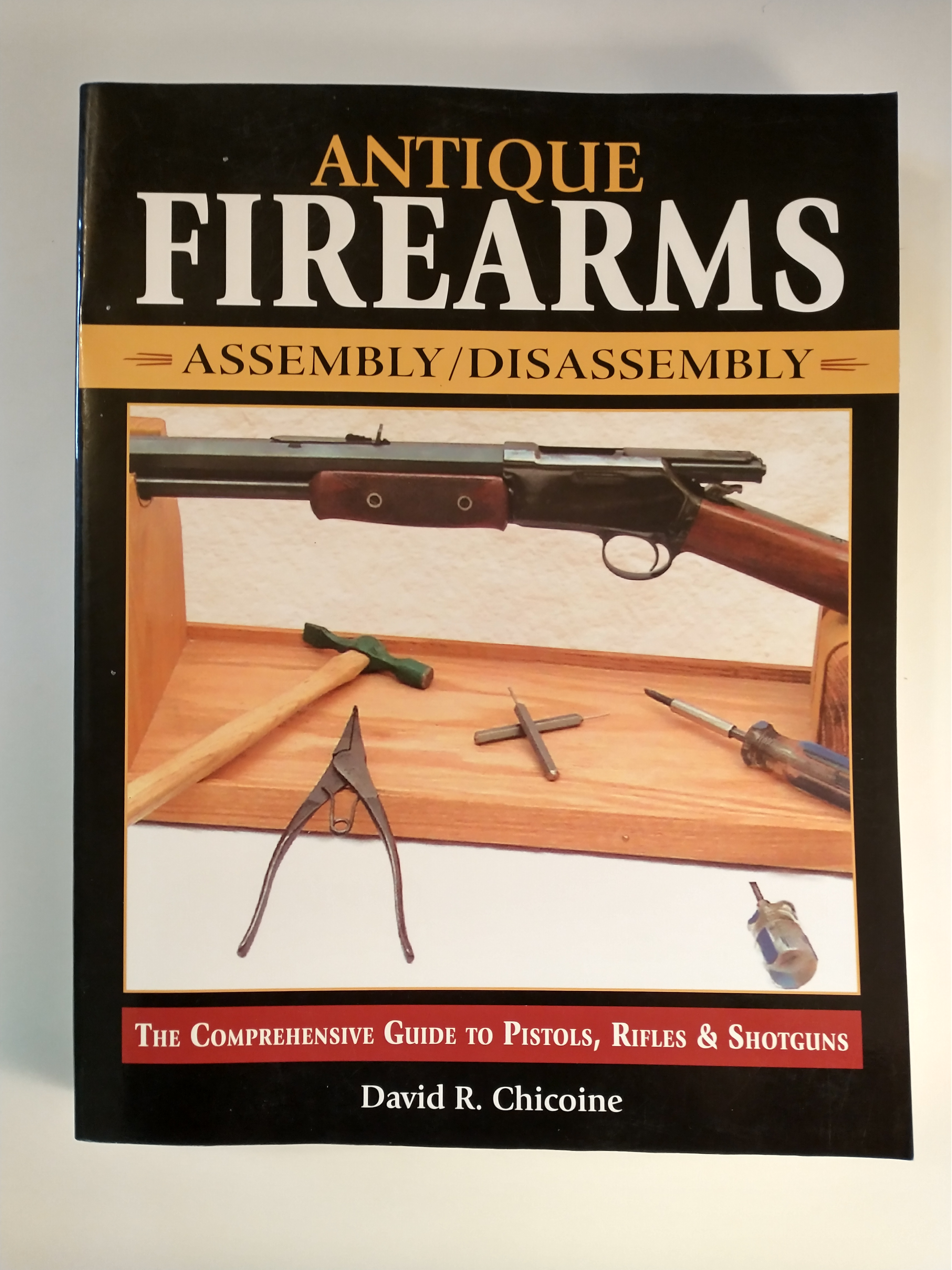 Image for ANTIQUE FIREARMS ASSEMBLY/ DISASSEMBLY