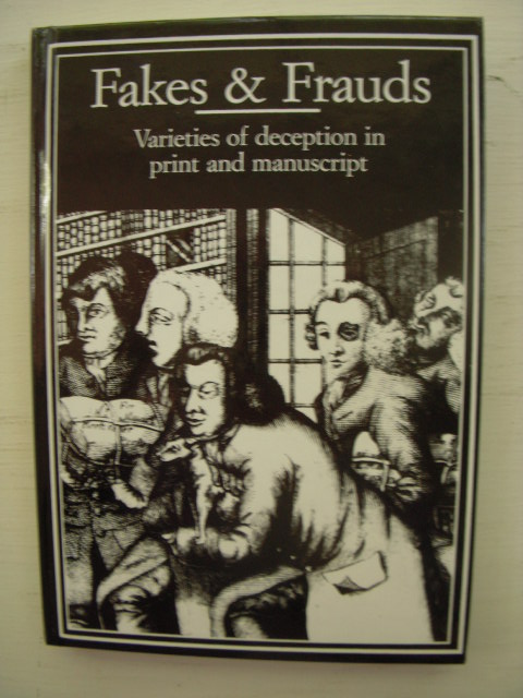 Image for Fakes and Frauds: Varieties of Deception in Print and Manuscript