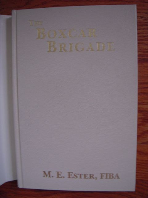 Image for The Boxcar Brigade: Saga of a Steam Locomotive Engineer 1890'S-1960's