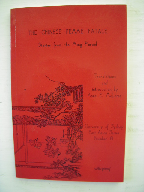 Image for The Chinese Femme Fatale: Stories from the Ming Period