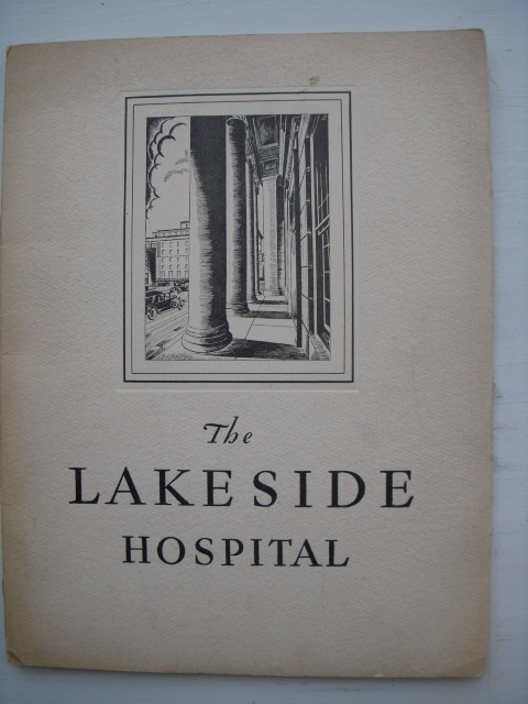 Image for The Lakeside Hospital Dedicated in Severance Hall, City of Cleveland, June 17, 1931