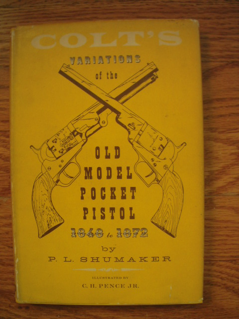 Image for Colt's Variations of the Old Model Pocket Pistol 1848 to 1872