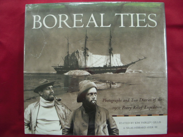 Image for Boreal Ties : Photographs and Two Diaries of the 1901 Peary Relief Expedition