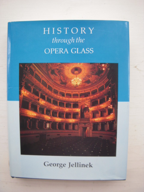 Image for History Through the Opera Glass