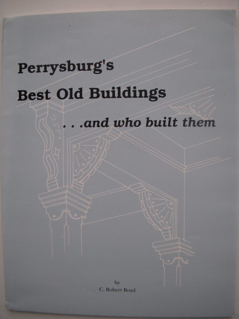 Image for Perryburg's Best Old Buildings And Who Built Them