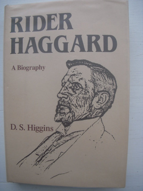 Image for Rider Haggard: A Biography