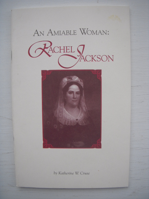 Image for An Amiable Woman; Rachel Jackson